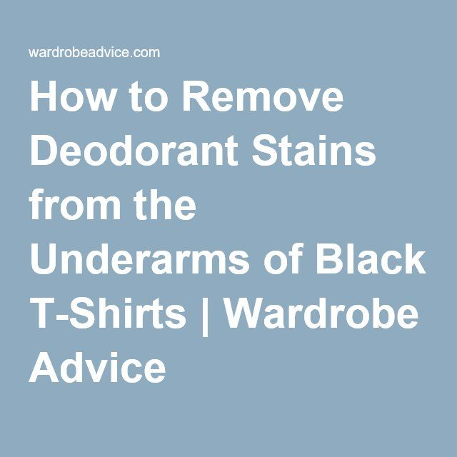 Best 25 Remove Deodorant Stains Ideas On Pinterest