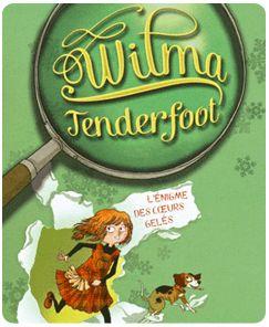 Wilma Tenderfoot : L'énigme des coeurs gelés par Emma Kennedy