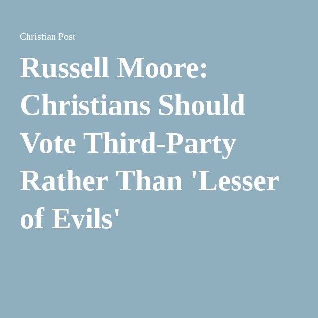 Russell Moore: Christians Should Vote Third-Party Rather Than 'Lesser of Evils' (I'm writing in Ted Cruz)