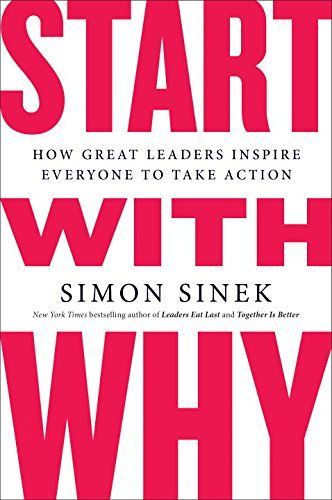 Start with Why: How Great Leaders Inspire Everyone to Tak... https://www.amazon.com/dp/1591846447/ref=cm_sw_r_pi_dp_x_Cr.ZybY6YNZ3K