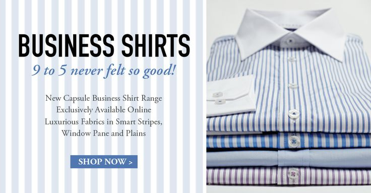 Flinders Lane Business Shirts - 9 to 5 never felt so good! > New Capsule Business Shirt Range Exclusively Available Online, Luxurious Fabrics in Smart Stripes, Window Pane and Plains > SHOP NOW www.flinders-lane.com.au