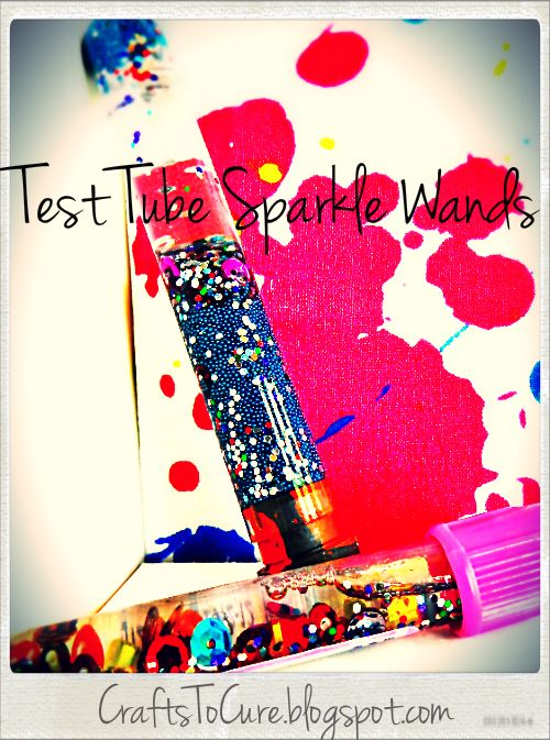 Child Life Activity: Test Tube Sparkle Wands! Go to CraftstoCure.com to see the steps!