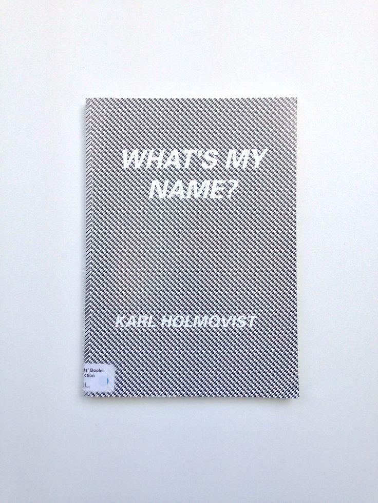 What's my name?, Karl Holmqvist