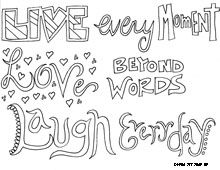 Printable Doodle Art Coloring Pages | Live every moment. Love beyond words. Laugh everyday.""