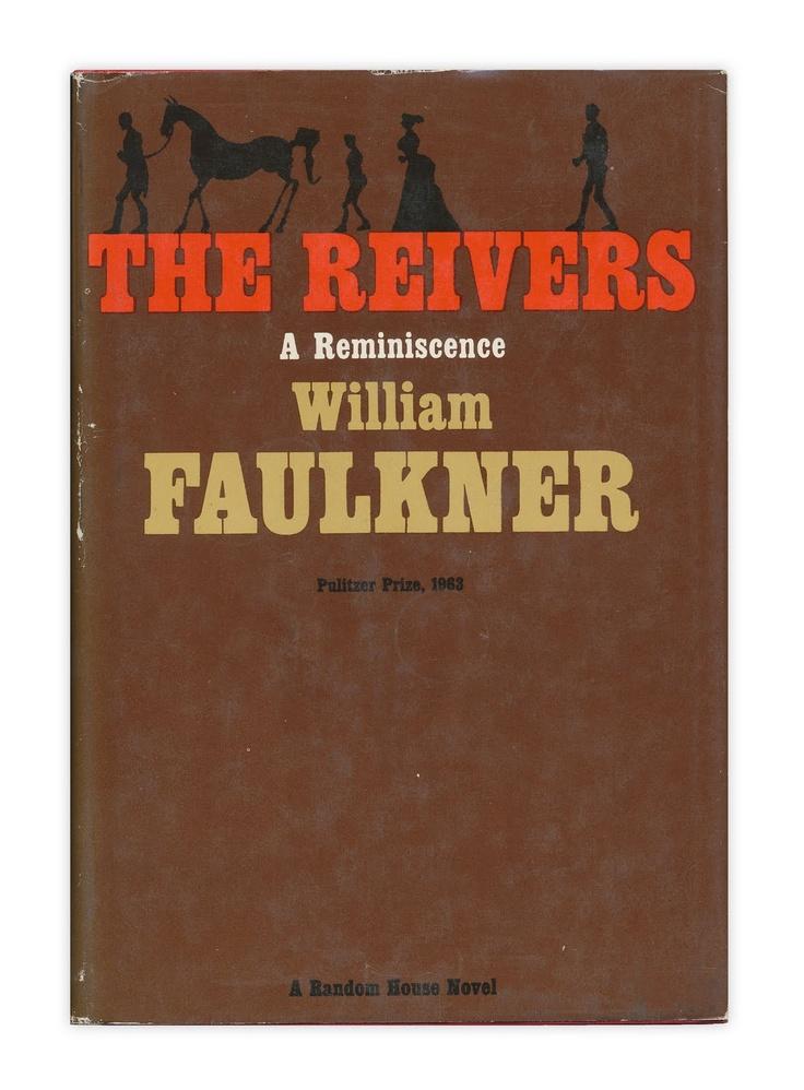 William Faulkner The Reivers