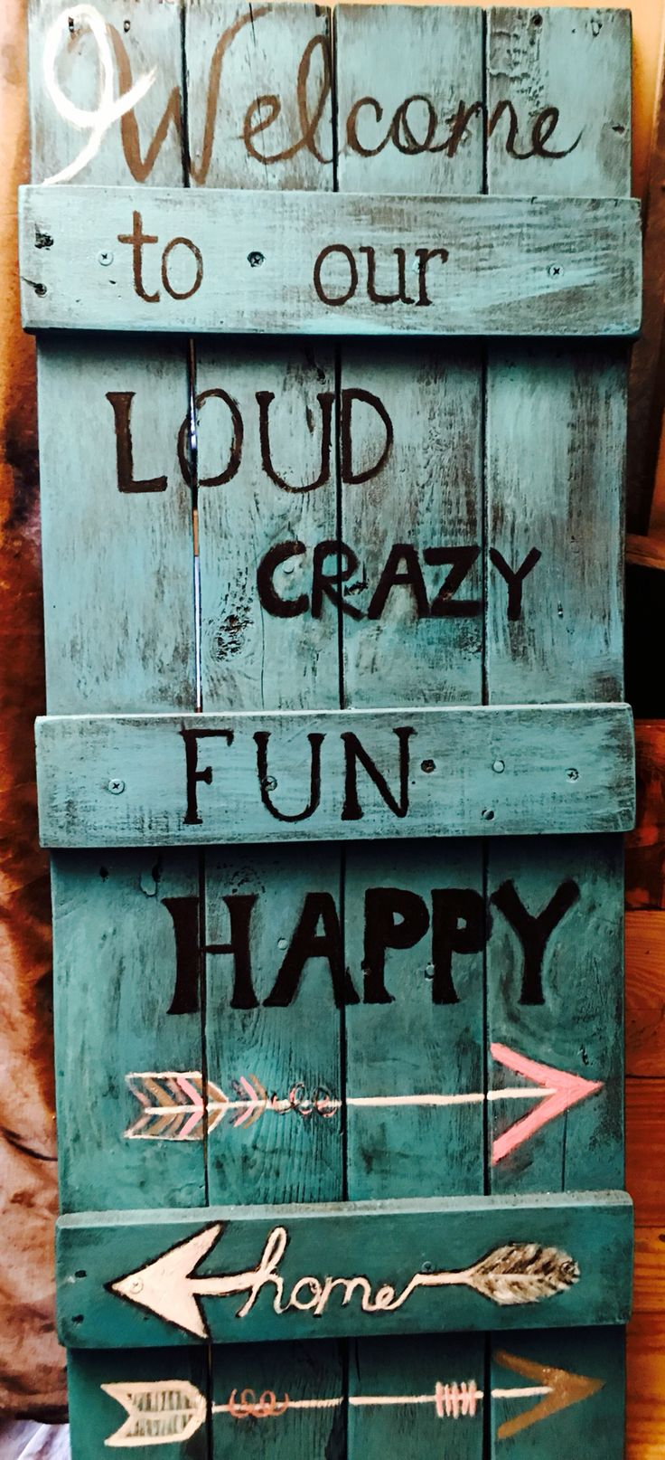 Pallet wood sign. Welcome to our home. Turquoise distressed.  Arrows. Made by Angry Wood Design. Bienvenido a nuestro hogar loco divertido loco