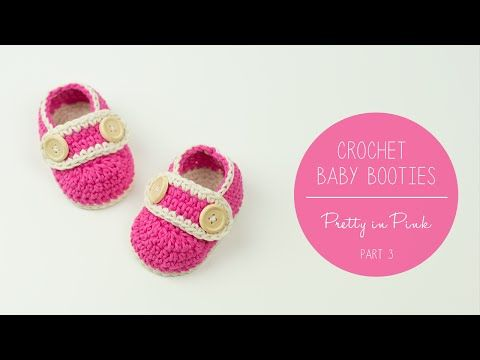 Crochet Baby Booties Pretty In Pink - part 2 UPPER   Croby Patterns - YouTube