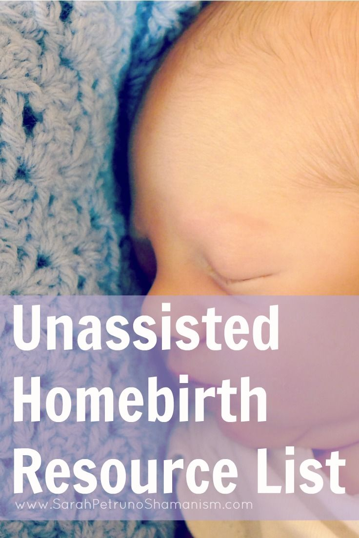 Unassisted Homebirth Resource List - Books, supply lists, herb lists, and all the resources I used to prepare for and have a successful unassisted home birth - pediatrician approved!