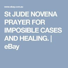 St JUDE NOVENA PRAYER FOR IMPOSIBLE CASES AND HEALING. | eBay