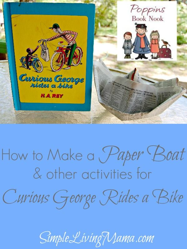 We read Curious George Rides a Bike and made paper boats for #PoppinsBookNook this month! See the step-by-step tutorial to make your own paper boat just like George!