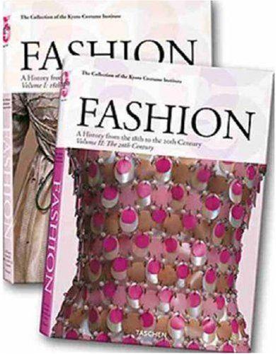 Fashion (Taschen 25th Anniversary) by The Kyoto Costume Institute