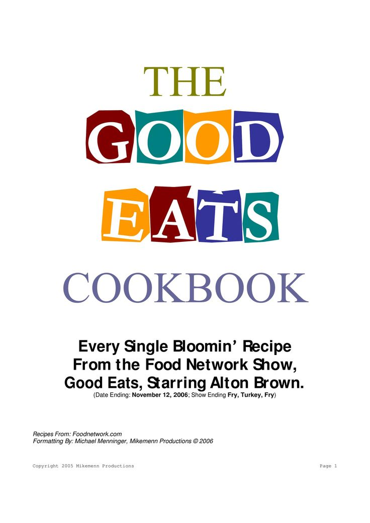 The Good Eats Cookbook.....OMG! LOVE HIM! A