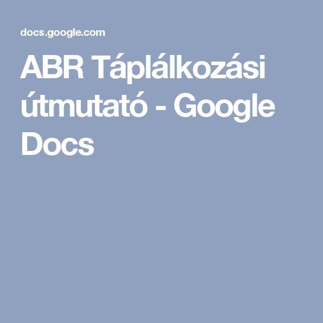 ABR Táplálkozási útmutató - Google Docs
