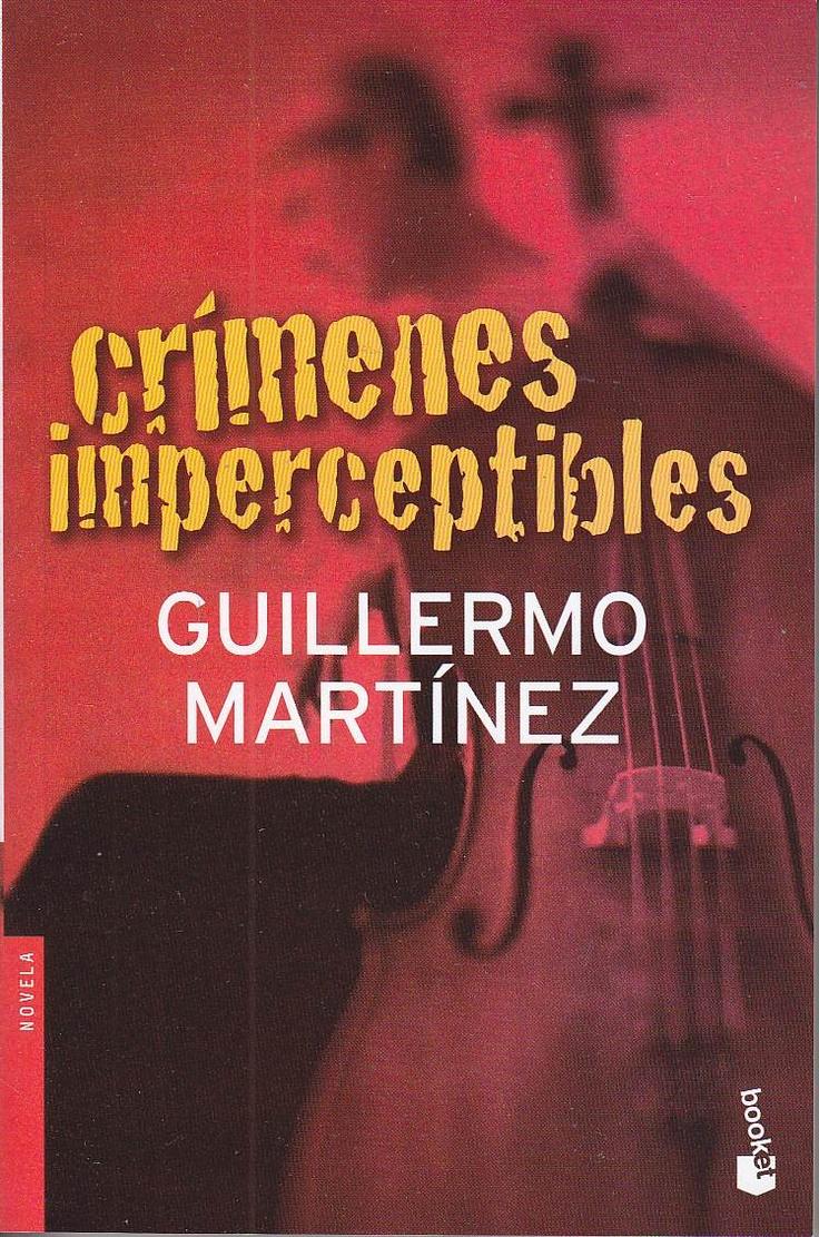 "Guillermo Martínez. ""Crimenes imperceptibles"". Editorial Booket"