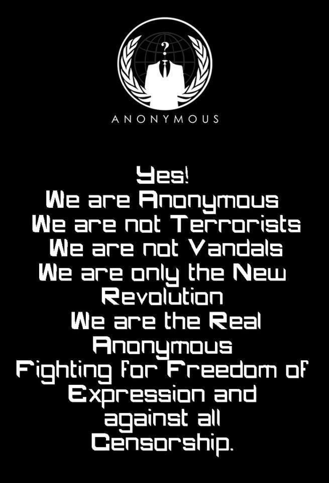 Yes we are Anonymous we are not terrorists   Anonymous ART of Revolution