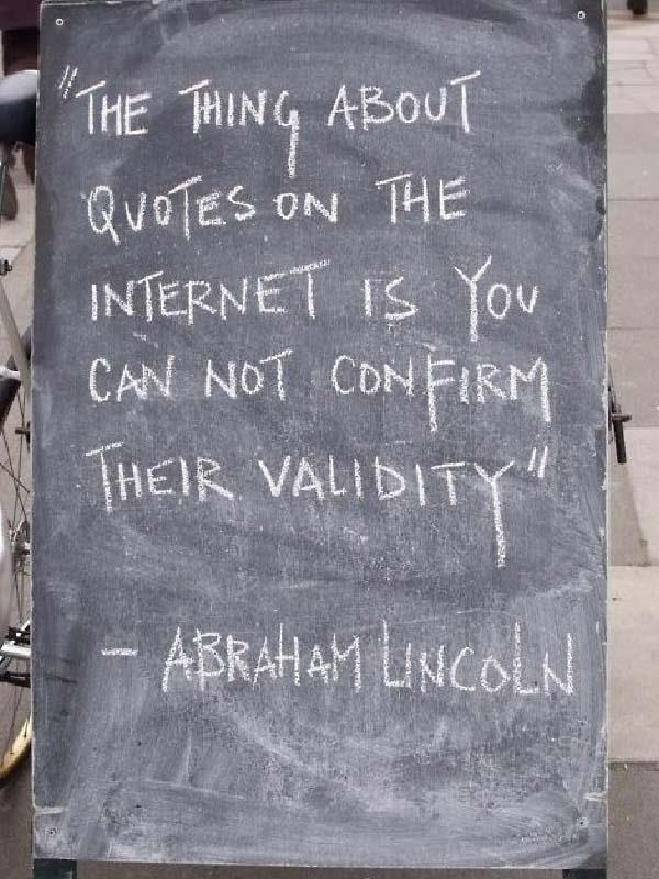 :)Words Of Wisdom, High Schools English, Abraham Lincoln, Abrahamlincoln, Funny Quotes, Funny Commercials, Classroom Libraries, Weights Loss, True Stories