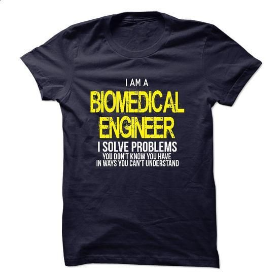 I am a Biomedical Engineer #tee #style. CHECK PRICE => https://www.sunfrog.com/LifeStyle/I-am-a-Biomedical-Engineer-17666887-Guys.html?60505
