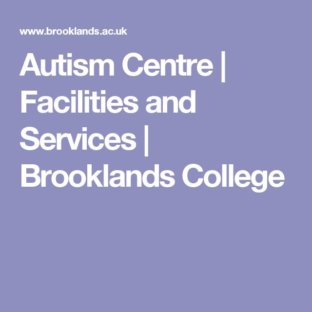 Autism Centre |  Facilities and Services | Brooklands College
