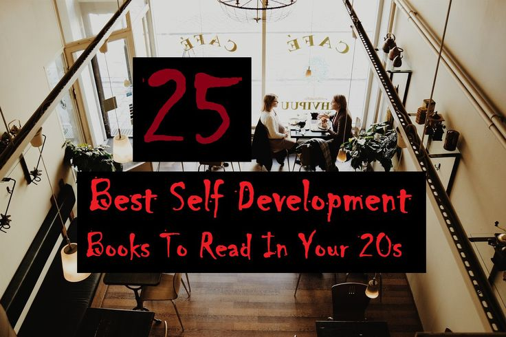 25 Best Self Development Books to read in your 20s