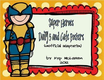 Use these posters to facilitate The Daily 5 in your classroom! This set of Daily 5 Posters, I Charts and Cafe Posters compliments my: Heroes Theme, Cafe Daily, Classroom Theme, Posters Compliments, Cafe Posters, Posters Unoffici, Super Heroes, Daily 5 Posters, Heroes Daily