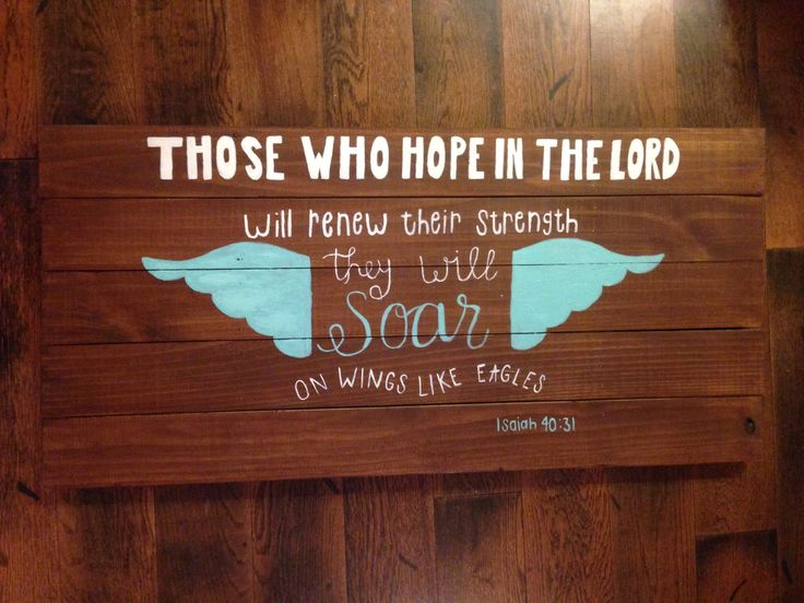 Isiah 40:31 DIY wood sign