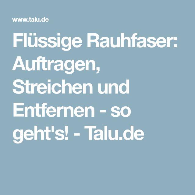 Flüssige Rauhfaser: Auftragen, Streichen und Entfernen - so geht's! - Talu.de