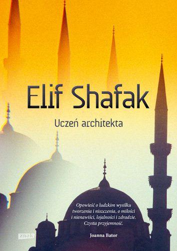 Uczeń architekta -   Shafak Elif , tylko w empik.com: 34,99 zł. Przeczytaj recenzję Uczeń architekta. Zamów dostawę do dowolnego salonu i zapłać przy odbiorze!