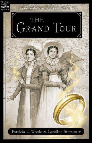 The Grand Tour by Patricia C. Wrede,http://www.amazon.com/dp/0152055568/ref=cm_sw_r_pi_dp_HDjqtb1C4KZ566PV