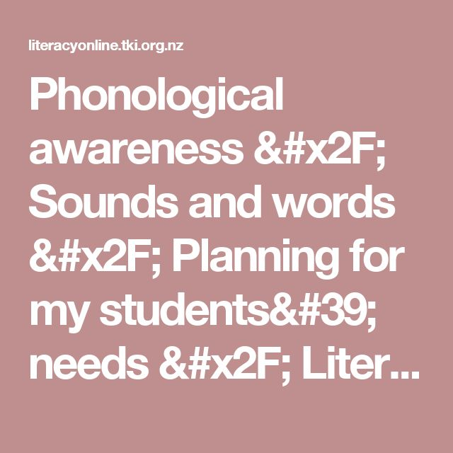 Phonological awareness / Sounds and words / Planning for my students' needs / Literacy Online / English - ESOL - Literacy Online website - English - ESOL - Literacy Online