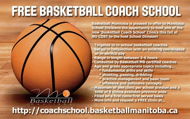 Free Basketball Coach School Service Offered for 2016-17 School Year   Basketball Manitoba is pleased to offer to Manitoba School Divisions the opportunity to host one of the 'Basketball Coach School' Clinics this November or December. The clinics will be offered at NO COST to the host School Division and are targeted to in-school middle / junior high and high school coaches and can be set up in conjunction with an existing coordinated or in-service day. The clinics can range in length…