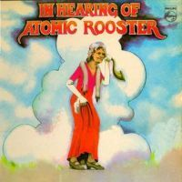 Atomic Rooster - In Hearing of Atomic Rooster (1971)