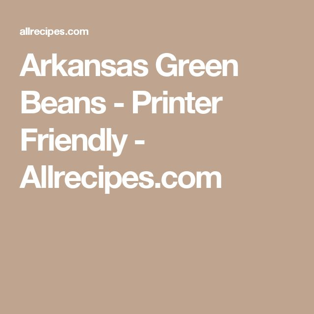 Arkansas Green Beans - Printer Friendly - Allrecipes.com