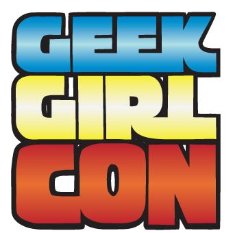 GeekGirlCon: Celebrating the female geek!