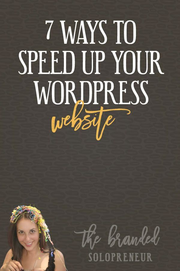 7 Ways to Speed Up Your WordPress Website - Learn the 7 most effective {and easiest} ways to speed up your WordPress website, so it's lightening fast for your visitors. via @brandingbadass