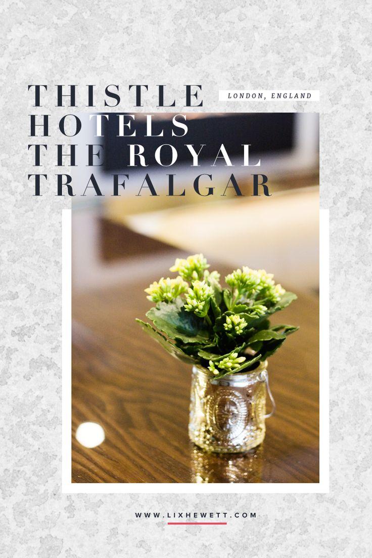 London Thistle Hotels The Royal Trafalgar