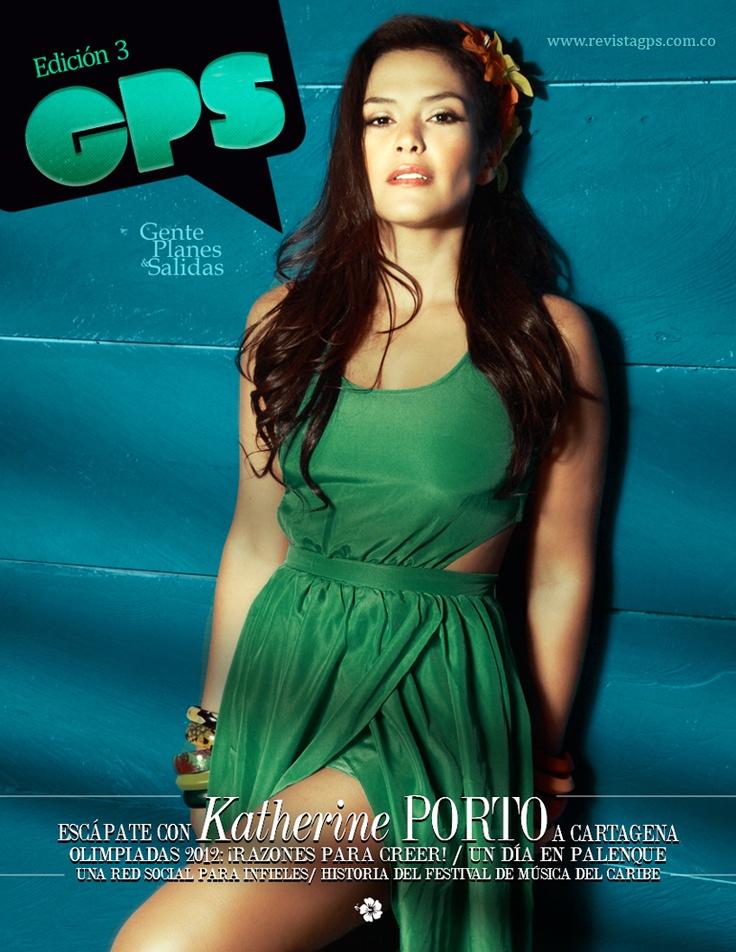 Katherine Porto | Edición 3 Revista GPS