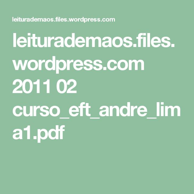 leiturademaos.files.wordpress.com 2011 02 curso_eft_andre_lima1.pdf