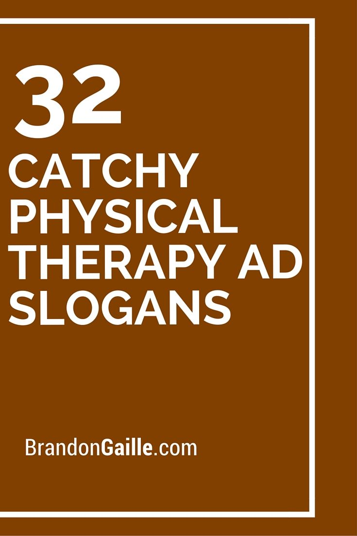 List of 101 Catchy Physical Therapy Ad Slogans | Physical ...