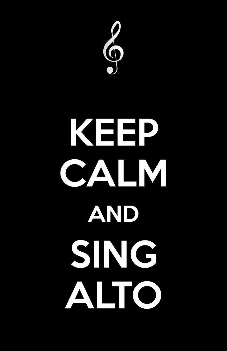 KEEP CALM AND SING ALTO