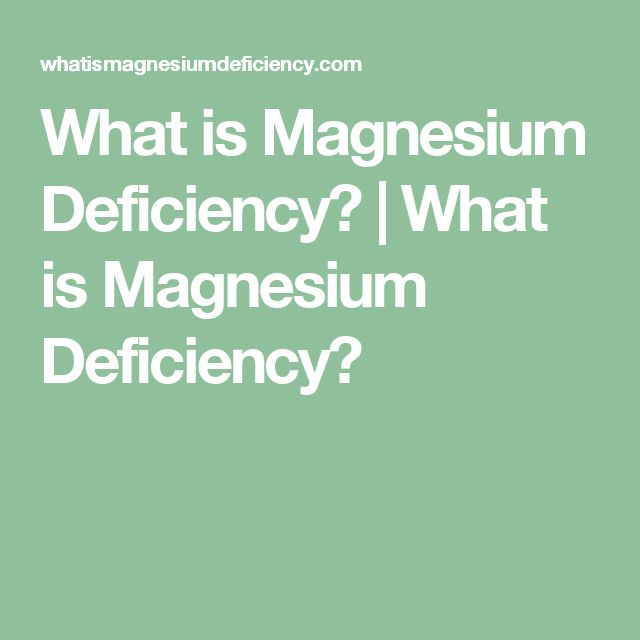 What is Magnesium Deficiency? | What is Magnesium Deficiency?