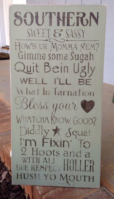 I love this! Southern Sweet & Sassy Rules handpainted and distressed wooden sign on Etsy, $50.00