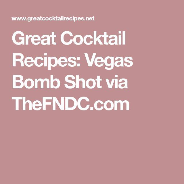 Great Cocktail Recipes: Vegas Bomb Shot via TheFNDC.com