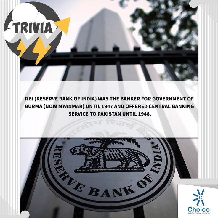 #ChoiceBroking #Trivia - RBI (Reserve Bank of India) was the banker for Government of Burma (now Myanmar) until 1947 and offered central banking service to Pakistan until 1948