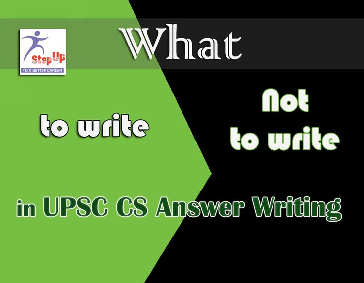 What to write and what not to write in UPSC answer writing / IAS main Exam. Read More: http://bit.ly/10UPw9i