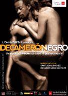 Decamerón Negro. - El Canal. Funciones accesibles: 7 y 8 diciembre 2013. - Teatre Rialto. Funciones accesibles: 15 y 16 febrero 2014.