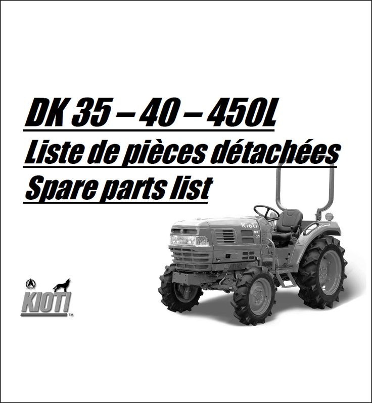 Kioti DK35 DK40 DK450 Parts Manual download in 2020