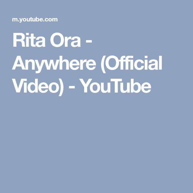 Rita Ora - Anywhere (Official Video) - YouTube