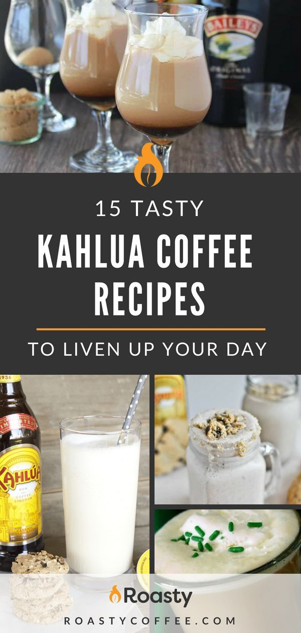 15 Tasty Kahlua Coffee Recipes To Liven Up Your Day   – Coffee Cocktails