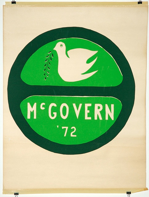 George McGovern lost the presidential election to Nixon. You see, war was raging in Vietnam and McGovern ran on an anti-war platform. The idea of peace did not appeal to the American voters, as evidenced by the election results: I think McGovern won only one state (Massachusetts).  When we are not actively engaged in war, it seems we turn to fighting among ourselves.