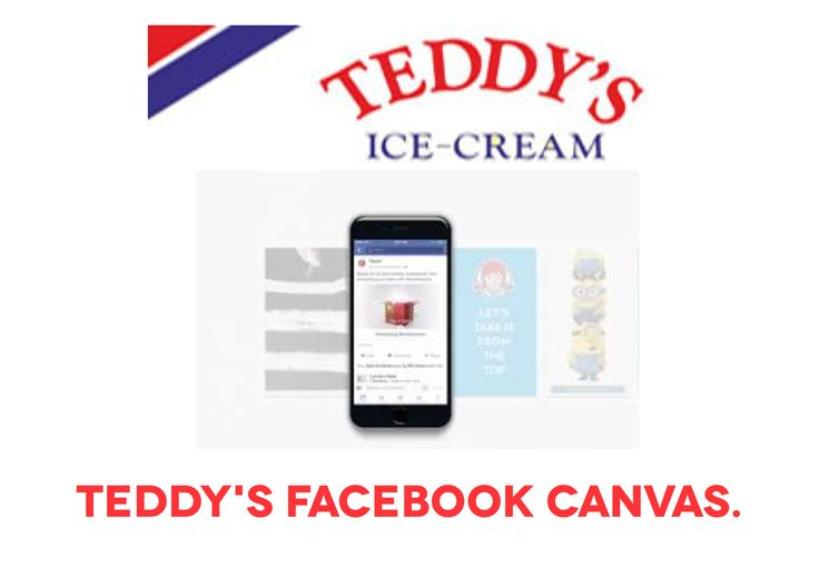 I attended a talk in Facebook addressing the new uses for Facebook Canvas. What I took away with was that this medium was also offered brands real opportunities to bring their users unique immersive experiences.   I thought of how smaller brands could use this to build their presence on social. I decided to use Teddy's ice cream as I thought it was a great opportunity to shoe how a small SME can gain cut through on social launching a strong digital presence.